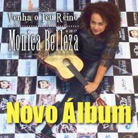 Monica Belleza - Venha o Teu Reino